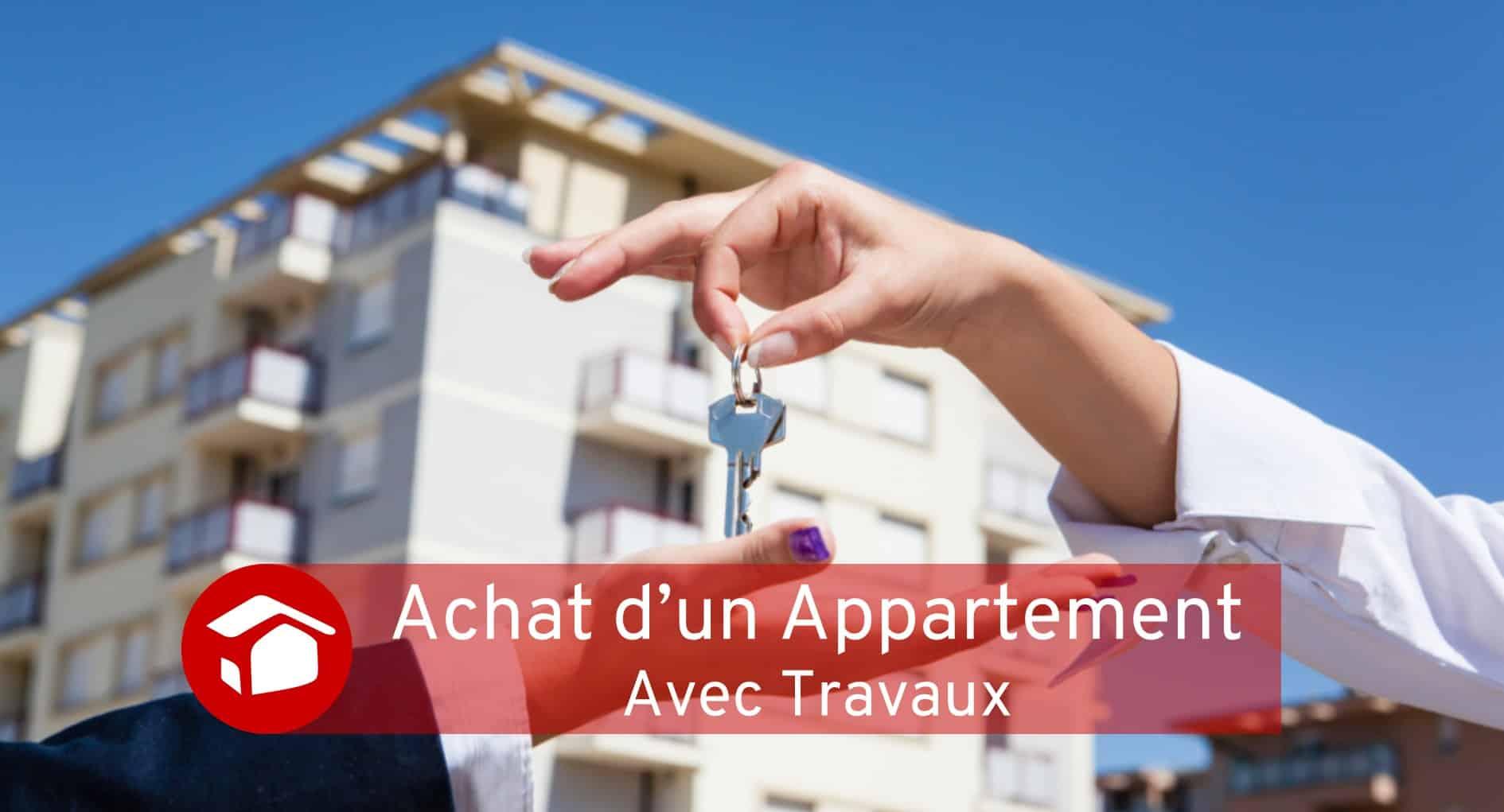 Achat Appartement avec travaux Travaux Meilleur Projet