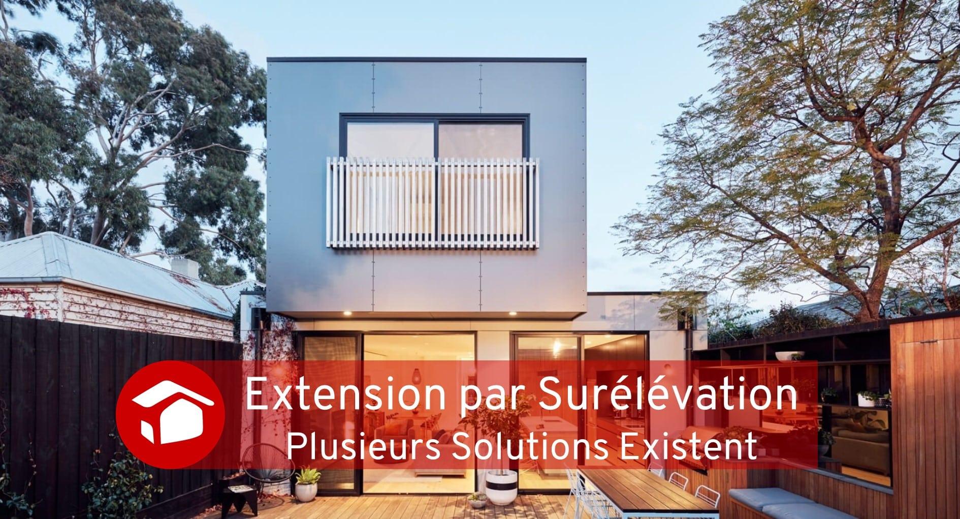 Extension par Surélévation Courtier Travaux Meilleur Projet