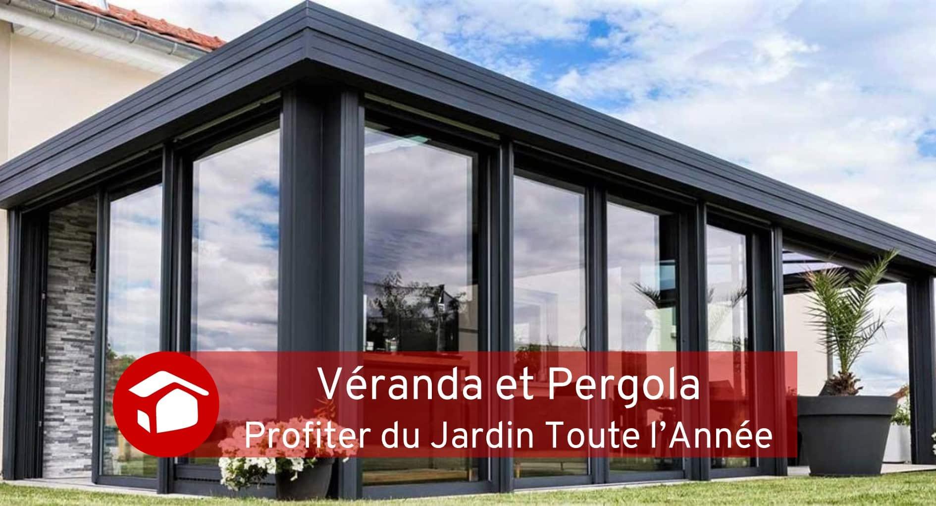 Véranda et Pergola Courtier Travaux Meilleur Projet
